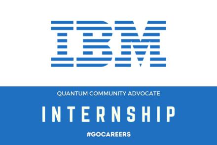 IBM Quantum Community Advocate Internship